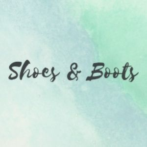 Shoes and Boots!